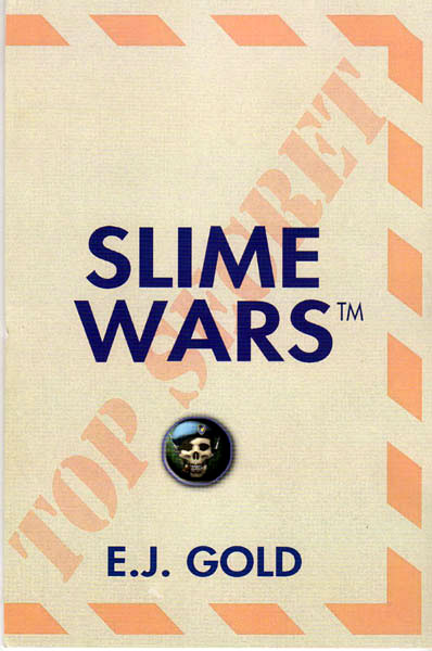 photo of cover of Slime Wars by E.J. Gold, paperback version